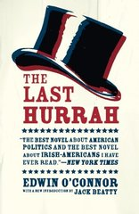 The Last Hurrah by O'Connor, Edwin/ Beatty, Jack (INT)