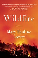 Wildfire by Lowry, Mary Pauline
