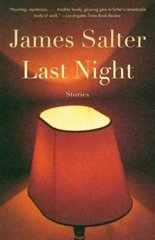 Last Night by Salter, James