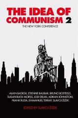 The Idea of Communism: The New York Conference by Zizek, Slavoj (EDT)/ Badiou, Alain (CON)/ Balibar, Etienne (CON)/ Bosteels, Bruno (CON)/ Buck-Morss, Susan (CON)