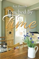 Touched by Time by Bussell, Kat