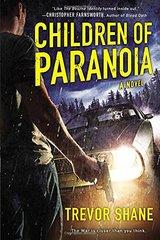 Children of Paranoia by Shane, Trevor
