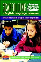 Scaffolding the Primary Comprehension Toolkit for English Language Learners: Previews and Extensions to Support Content Comprehension: Grades K-2 by Goudvis, Anne/ Harvey, Stephanie/ Buhrow, Brad/ Upczak-Garcia, Anne