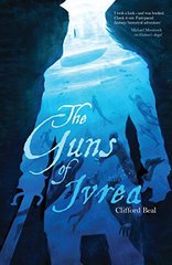 The Guns of Ivrea by Beal, Clifford