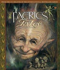 Brian Froud's Faeries' Tales by Froud, Brian (ILT)/ Froud, Wendy