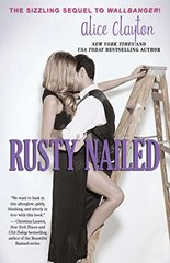 Rusty Nailed by Clayton, Alice