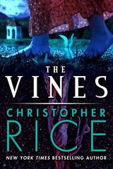 The Vines by Rice, Christopher