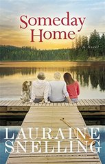 Someday Home by Snelling, Lauraine