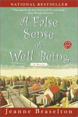 A False Sense of Well Being by Braselton, Jeanne