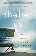 Shelter Us by Diamond, Laura Nicole