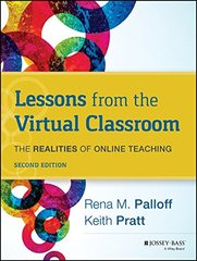 Lessons from the Virtual Classroom: The Realities of Online Teaching by Palloff, Rena M./ Pratt, Keith