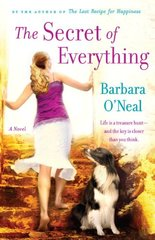 The Secret of Everything by O'Neal, Barbara