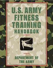 U.S. Army Fitness Training Handbook by Department of the Army