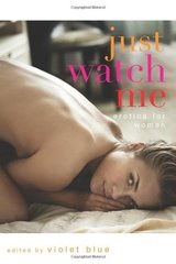 Just Watch Me: Erotica for Women by Blue, Violet (EDT)