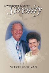 A Widower's Journey to Serenity by Devaney, F. John