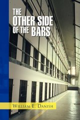The Other Side of the Bars by Danish, Bill