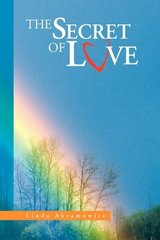 The Secret of Love by Abramowitz, Linda