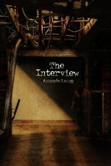 The Interview by Laney, Amanda
