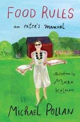 Food Rules: An Eater's Manual by Pollan, Michael/ Kalman, Maira (ILT)