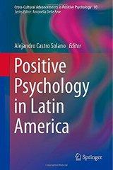 Positive Psychology in Latin America by Solano, Alejandro Castro (EDT)