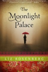 The Moonlight Palace by Rosenberg, Liz