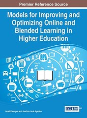 Models for Improving and Optimizing Online and Blended Learning in Higher Education by Keengwe, Jared (EDT)/ Agamba, Joachim Jack (EDT)
