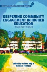 Deepening Community Engagement in Higher Education: Forging New Pathways by Hoy, Ariane (EDT)/ Johnson, Mathew (EDT)