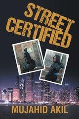 Street Certified by Akil, Mujahid
