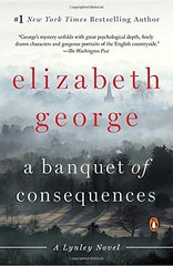 A Banquet of Consequences by George, Elizabeth