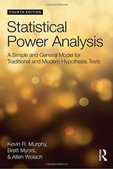 Statistical Power Analysis: A Simple and General Model for Traditional and Modern Hypothesis Tests by Murphy, Kevin R./ Myors, Brett/ Wolach, Allen