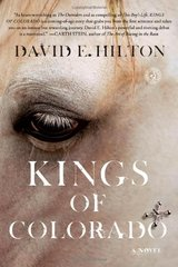 Kings of Colorado by Hilton, David E.