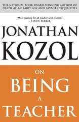 On Being a Teacher by Kozol, Jonathan