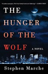 The Hunger of the Wolf by Marche, Stephen