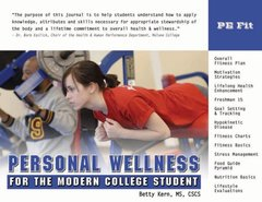 PE Fit Personal Wellness for the Modern College Student by Kern, Betty J.