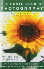 Basic Book of Photography 2004 by Grimm, Tom/ Grimm, Michele