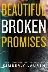 Beautiful Broken Promises by Lauren, Kimberly