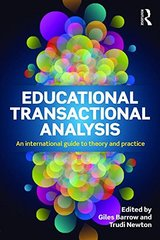 Educational Transactional Analysis: An International Guide to Theory and Practice