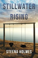 Stillwater Rising by Holmes, Steena