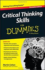 Critical Thinking Skills for Dummies by Cohen, Martin