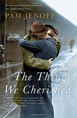 The Things We Cherished by Jenoff, Pam