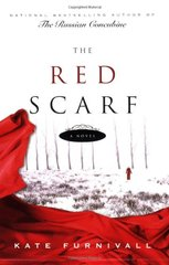 The Red Scarf by Furnivall, Kate