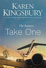 The Baxters Take One by Kingsbury, Karen