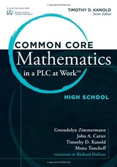 Common Core Mathematics in a PLC at Work: High School