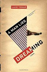 A Man Lies Dreaming by Tidhar, Lavie