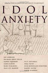 Idol Anxiety by Ellenbogen, Josh (EDT)/ Tugendhaft, Aaron (EDT)
