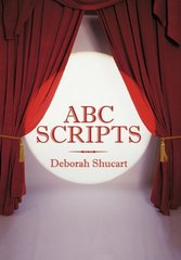 ABC Scripts by Shucart, Deborah