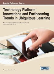 Technology Platform Innovations and Forthcoming Trends in Ubiquitous Learning by Neto, Francisco Milton Mendes (EDT)