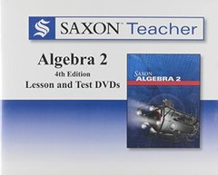 Saxon Teacher Algebra 2: Lesson and Test by Houghton Mifflin Harcourt Publishing Company (COR)