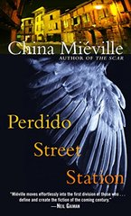 Perdido Street Station by Mieville, China