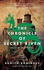 The Chronicle of Secret Riven by Domingue, Ronlyn